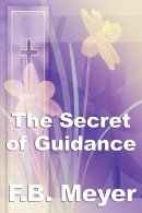 The Secret of Guidance