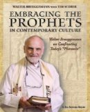 Embracing The Prophets in Contemporary Culture DVD