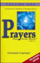 Prayers That Avail Much Vol. 1 Collector's Edition