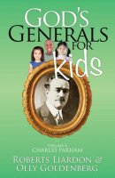 God's Generals For Kids Volume 6: Charles Parham Paperback