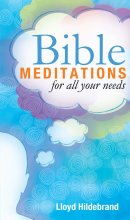 Bible Meditations For All Your Needs Paperback