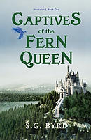 Captives of the Fern Queen: Montaland, Book One