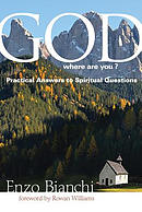 God, Where Are You?: Practical Answers to Spiritual Questions