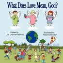 What Does Love Mean, God?