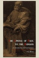 The Epistle of Paul to the Romans: An Introduction and Commentary
