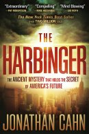Harbinger : The Ancient Mystery That Holds The Secret Of Americas Future