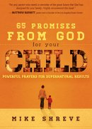 65 Promises God Has Given Your Child