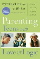 Parenting Teens With Love And Logic Pb