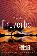 The Message The Book of  Proverbs (repack)