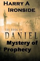 Mystery of Daniels Prophecy