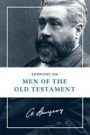 Sermons on Men of the Old Testament