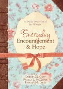 Everyday Encouragement And Hope