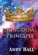 The Kingdom Principle Paperback Book