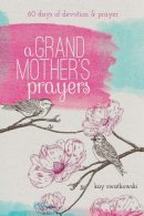 Grandmother's Prayers, A