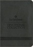 Our Daily Bread Devotional Collection Grey