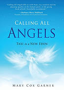 Calling All Angels: Taxi to a New Eden