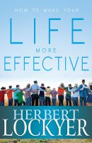 How To Make Your Life More Effective Paperback