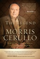 The Legend Of Morris Cerullo