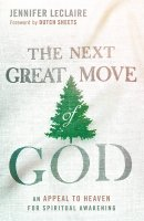 The Next Great Move Of God Paperback