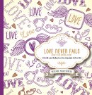 Love Never Fails Adult Coloring Book