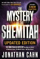 The Mystery of the Shemitah Revised and Updated