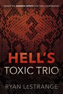 Hell's Toxic Trio