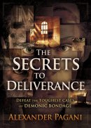 The Secrets to Deliverance