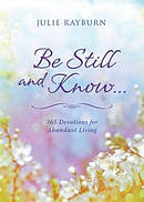 Be Still And Know... Paperback