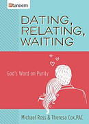 Dating, Relating, Waiting Paperback