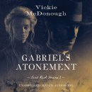 Gabriel's Atonement Unabridged Audio CD
