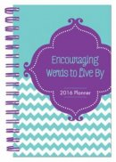 2016 Planner Encouraging Words To Live By