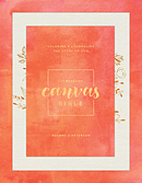Message Canvas Bible: Colouring and Journaling the Story