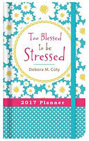 Too Blessed to Be Stressed Planner 2017