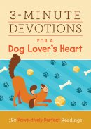 3 Minute Devotions for a Dog Lover's Heart