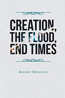 Creation, The Flood, End Times