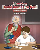 A Letter from David James to Paul: Do Good to Others