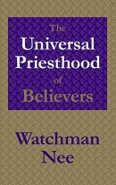 Universal Priesthood Of Believers, The