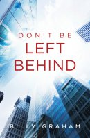 Dont Be Left Behind Tracts - Pack of 25