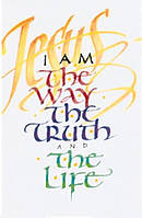 I Am The Way The Truth and The Life Tracts - Pack Of 25
