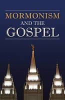 Mormonism And The Gospel Tracts