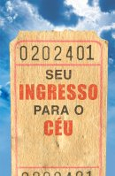 Your Ticket To Heaven (Portuguese) (Pack Of 25)