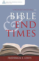 Understanding the Bible and End Times