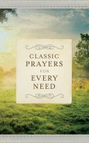 Classic Prayers for Your Every Need