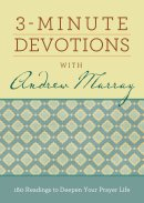 3-Minute Devotions with Andrew Murray