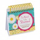 Too Blessed to Be Stressed Perpetual Calendar