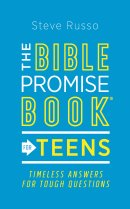 The Bible Promise Book(r) for Teens: Timeless Answers for Tough Questions