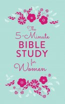 The 5-Minute Bible Study for Women