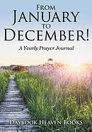 From January to December! A Yearly Prayer Journal