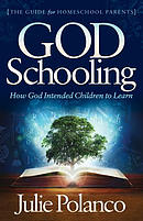God Schooling: How God Intended Children to Learn