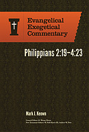 Philippians 2:19-4:23: Evangelical Exegetical Commentary